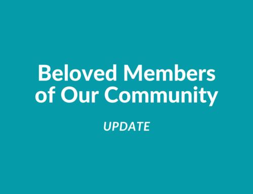 Beloved Members of Our Community